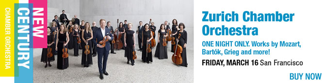 Zurich Chamber Orchestra March 16 one night only.